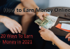 20 ways to earn money online in 2021