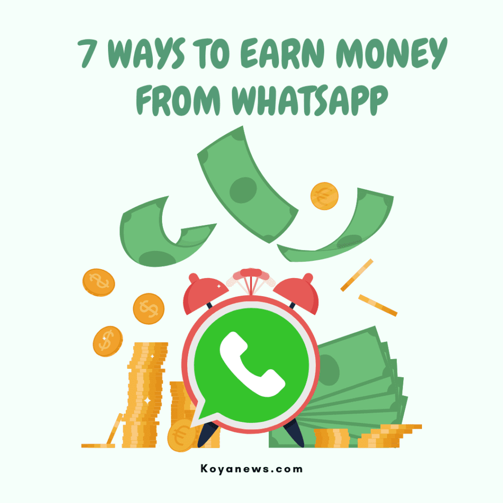 7 ways to earn money from WhatApp